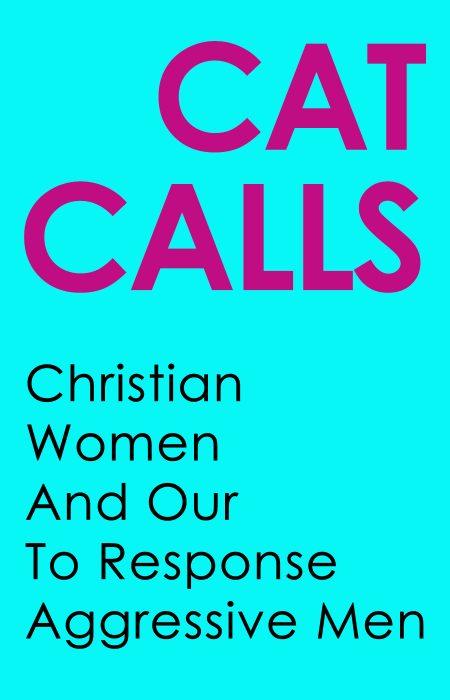 Cat Calls Blog Cover 3A - HolySmorgasBlog