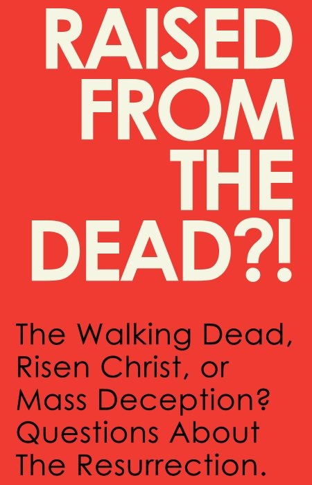 Raised from the Dead - HolySmorgasBlog - 1A