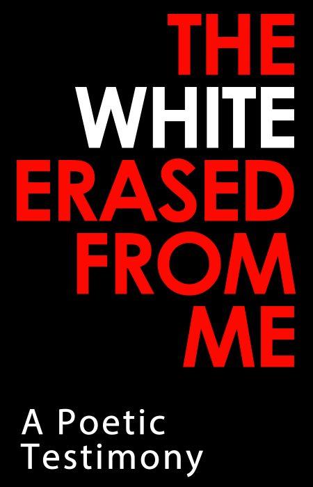 White Erased From Me - HolySmorgasBlog - 1A